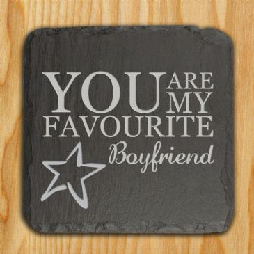 You are my Favourite Slate Keepsake